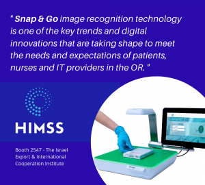 Snap Go image recognition technology is one of the key trends and digital innovations that are taking shape to meet the needs and expectations of patients nurses and IT providers.   3 300x270 - LogiTag launches Snap & Go, image recognition solution for items' documentation in the OR, during HIMSS